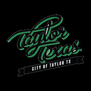 Taylor Texas, City of Taylor Texas