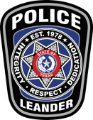 The Leander Police Department Patch states Integrity, Respect, Dedication Established in 1978.